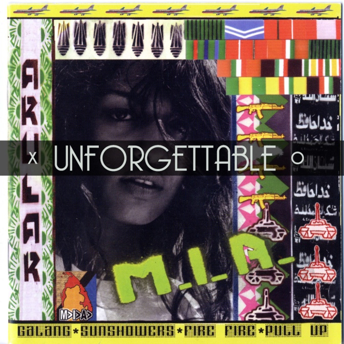 Unforgettable, Vol. 13: M.I.A. – Arular