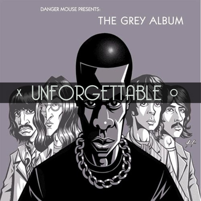 Unforgettable, Vol. 14: DJ Danger Mouse – The Grey Album