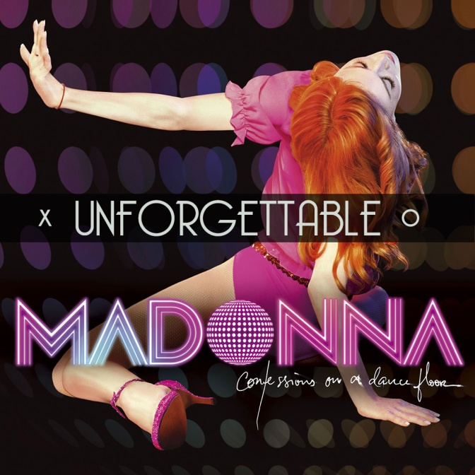 Unforgettable, Vol. 16: Madonna – Confessions on a Dance Floor