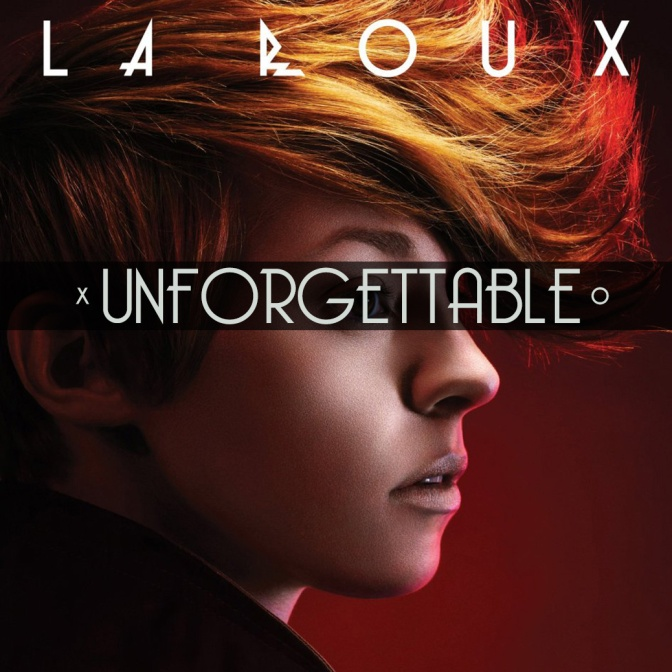 Unforgettable, Vol. 18: La Roux – La Roux
