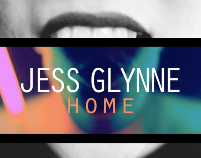 "My-Fi: Jess Glynne – ""Home"""